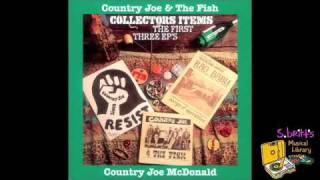 "Country Joe & The Fish ""I Feel Like I"