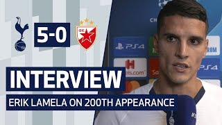 INTERVIEW | ERIK LAMELA ON 200TH APPEARANCE AND RED STAR WIN | Spurs 5-0 Crvena Zvedza