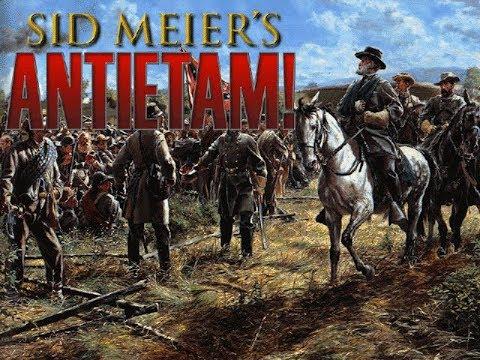 Sid Meier's Antietam: A New Series - Part 1