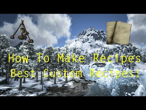 Ark How To Make Custom Recipes Ark Custom Recipes