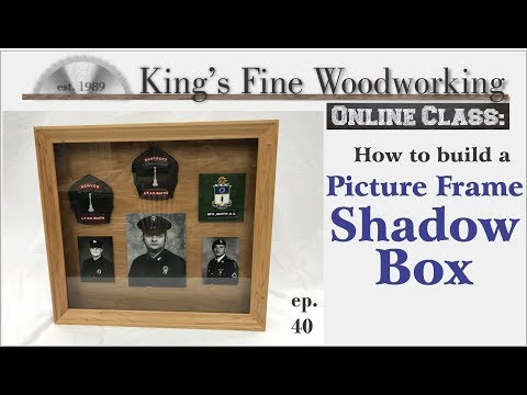 40 - How To Make A Picture Frame Shadow Box Online Class 4K Video
