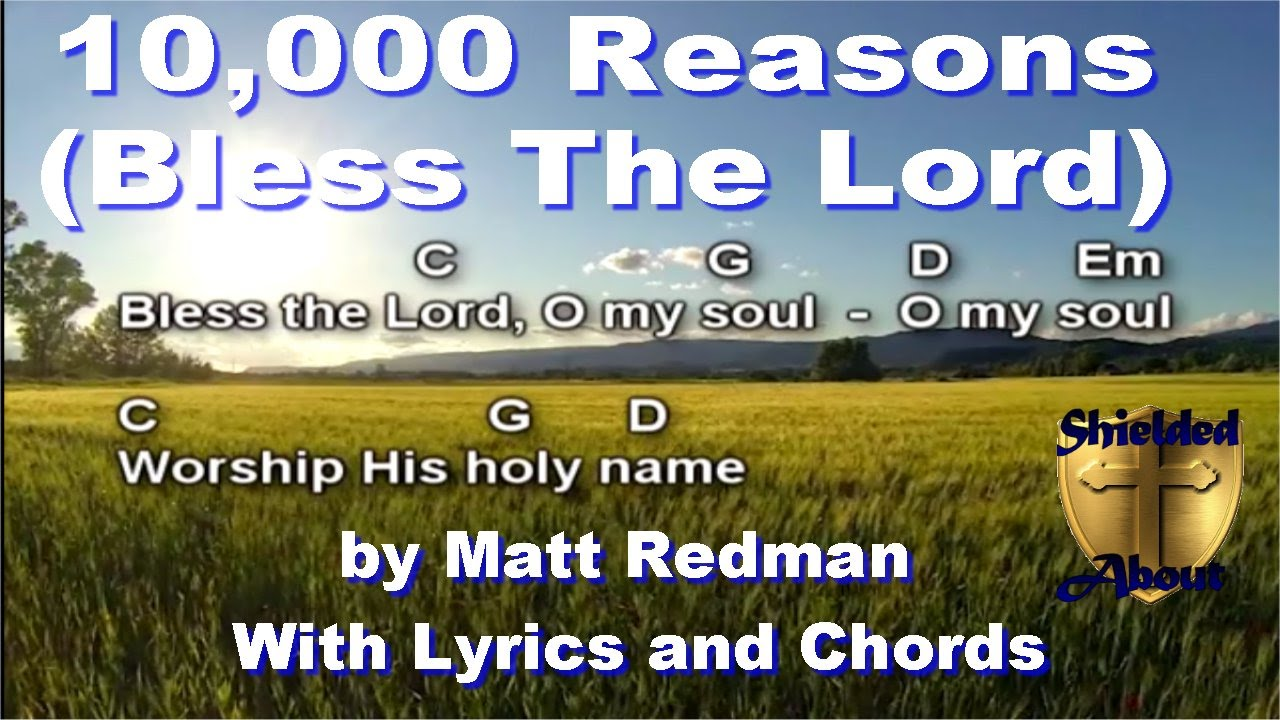 10000 Reasons Bless The Lord Matt Redman Song With Lyrics And