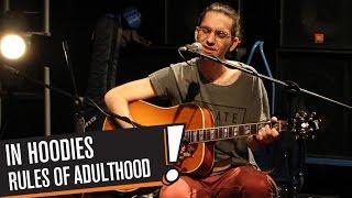 In Hoodies - Rules of Adulthood (B!P AKUSTİK)