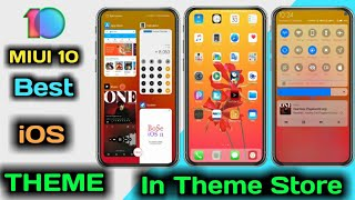 BEST IOS THEME IN MIUI 10 || PERFECT THEME IN MIUI 10
