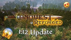 Conquest Reforged 1 12 Survival!!! Update