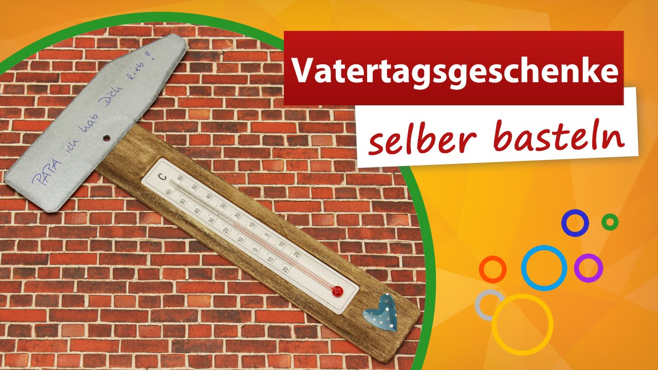 vatertagsgeschenke selber basteln thermometer bastelidee trendmarkt24 youtube. Black Bedroom Furniture Sets. Home Design Ideas
