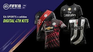 FIFA 18 | Exclusive Digital 4th Kits ft. Manchester United, Real Madrid C.F., Juventus, FC Bayern
