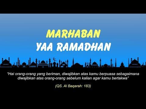MARHABAN YAA RAMADHAN - USTAD DAS'AD LATIF
