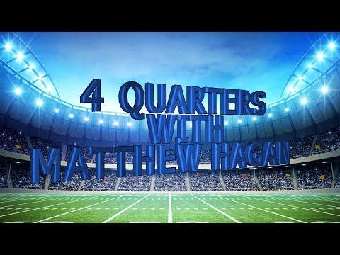 4 Quarters with Matthew Hagan Ep. 5