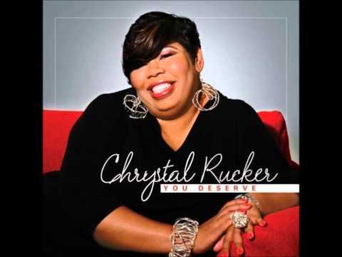 You Deserve By Chrystal Rucker