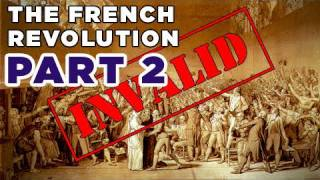 Headless Monarchy: The French Revolution, Part II