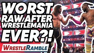 WORST WWE Raw After WrestleMania Ever?! WWE Raw, April 8, 2019   WrestleTalk's WrestleRamble