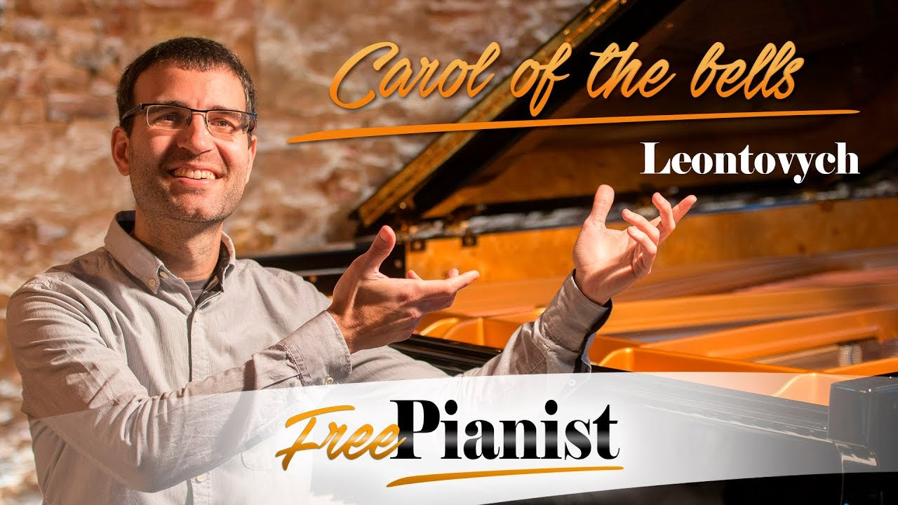 CAROL OF THE BELLS - LEONTOVYCH - d minor - fast tempo - piano ...