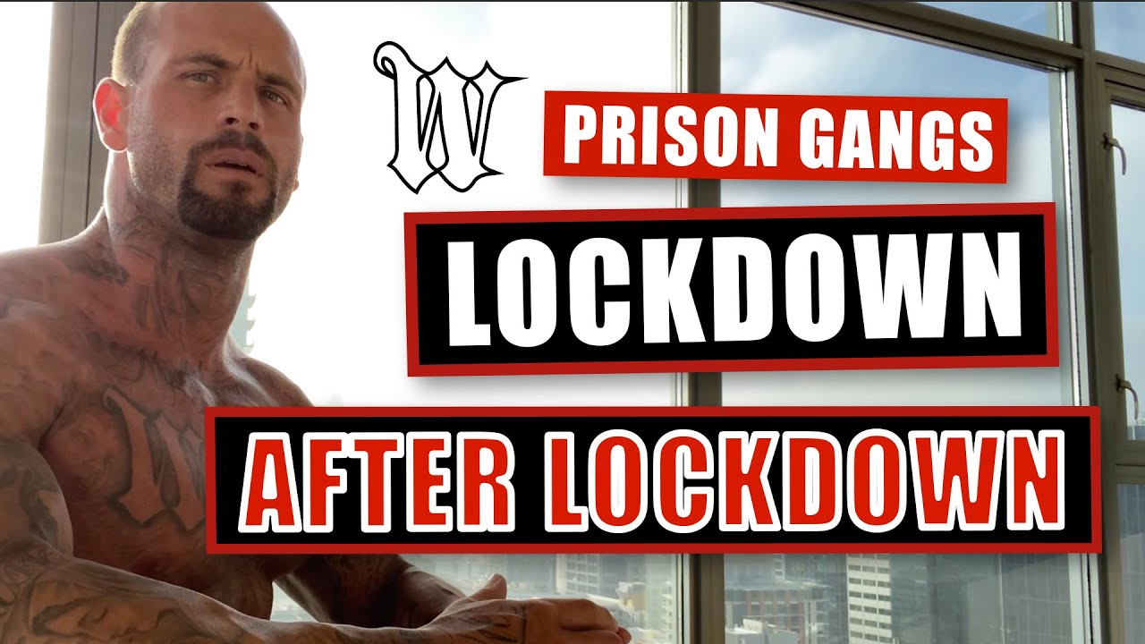 Prison Gangs : Lockdown After Lockdown
