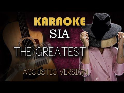 Sia - The Greatest (Karaoke Version Acoustic)