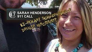 📞 SARAH HENDERSON - FULL 911 Call (2017)