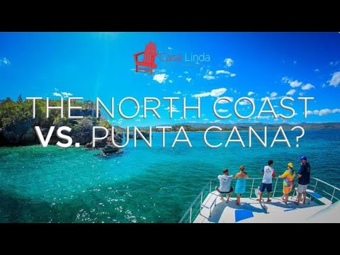 Why is the North Coast Better than Punta Cana?