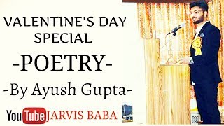 Mushkil Hai Apna Meil Priye - Ayush Gupta | Valentine's Day  | Best Hindi Love Poetry | Jarvis Baba