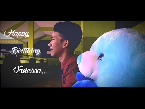 HAPPY SWEET SEVENTEEN VANESSA - BENGET OSCAR M. (BIRTHDAY VIDEO)