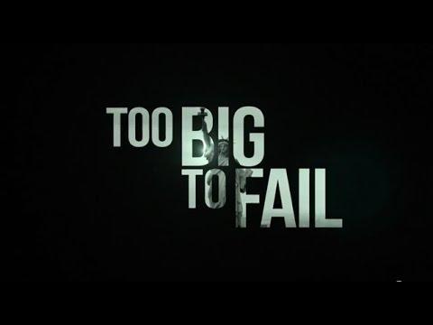 Too Big to Fail - Il crollo dei giganti - La Crisi Ecomica | HD