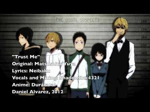 ENGLISH 'Trust Me' Durarara!