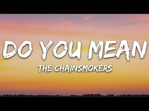 The Chainsmokers - Do You Mean (Lyrics / Lyric Video / Letra) Ft. Ty Dolla $ign, Bülow