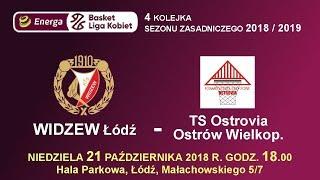 WIDZEW Łódź - OSTROVIA Ostrów Wielkopolski - EBLK 21.10.2018 r.