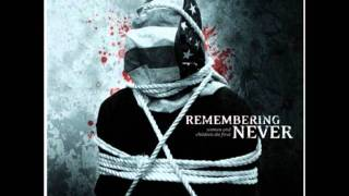 Remembering Never - Serenading A Dead Horse