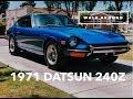 1971 Datsun 240Z : Walk Around