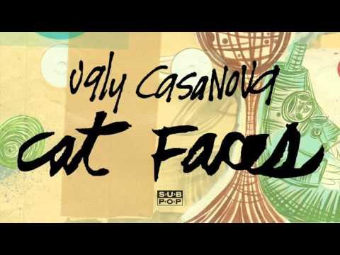Ugly Casanova - Cat Faces