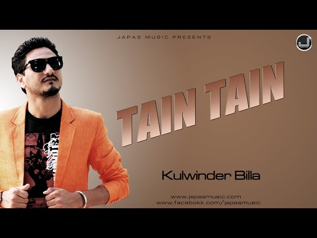 Tain Tain | Kulwinder Billa | New Punjabi Song 2015 | Japas Music