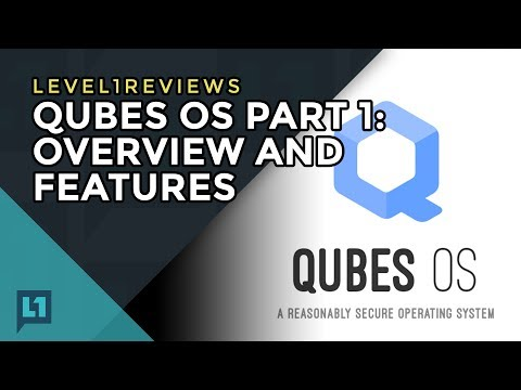 Qubes OS Part 1: Overview and Features