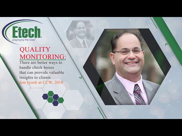 Etech's Jim Iyoob Speaks about Quality at Contact Center Week