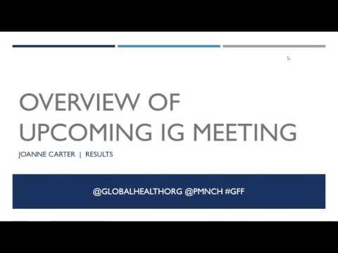 Global Financing Facility (GFF) Pre Investors Group IG Meeting Briefing