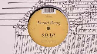 """Daniel Wang pres. S.D.A.P. - """"Don't go lose this"""" (Dub)"""