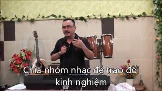 Hướng dẫn thờ phượng - Sáng tác và đặt hợp âm ca khúc ( phần 4.1)