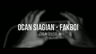Ocan Siagian Fakboi Real Drum Cover Realdrumindonesia Rois666