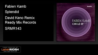 Download Fabien Kamb - Splendid (David Keno Remix) - ReadyMixRecords [Official Clip] MP3 song and Music Video