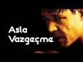 ASLA VAZGEÇME - Motivasyon Filmi Türkçe Altyazılı