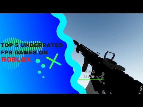 top-5-underrated-fps-games-on-roblox- -roblox
