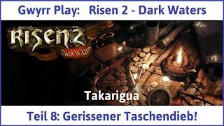 Risen 2 Teil 8: Gerissener Taschendieb! - Let's Play