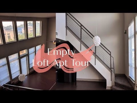 EMPTY LOFT APARTMENT TOUR | TheAnayal8ter