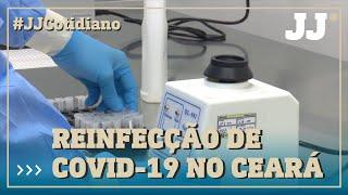 Ceará pode confirmar 6 novos casos de recorrência da Covid-19