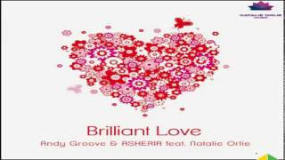 Andy GRooVE & Asheria ft  Natali Orlie   Brilliant Love Original Mix музыка бесплатно1