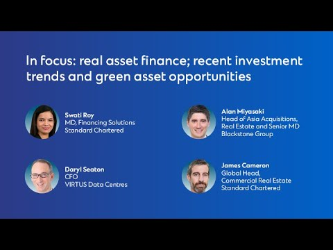 GCC Panel 9: Real asset finance; recent investment trends and green asset opportunities