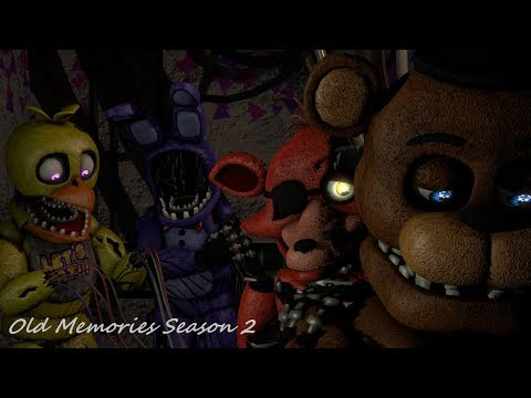 [FNAF SFM] Old Memories season 2 episode 1 - Unexpected Changes
