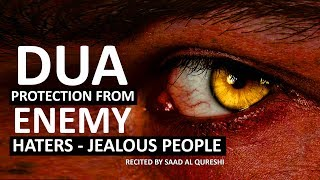 Download THIS DUA WILL PROTECT YOU FROM ENEMY, JEALOUS PEOPLE , Haters & Evil People