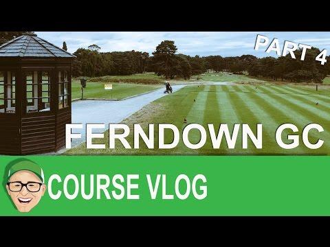 Ferndown Golf Club Part 4