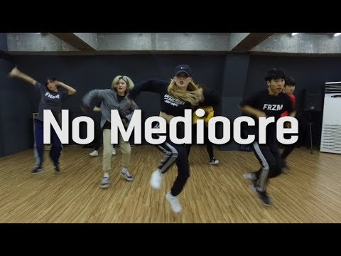 No Mediocre (Explicit) ft. Iggy Azalea - T.I. | Beginner Choreography by Ruby