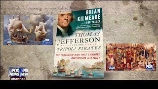 Thomas Jefferson and the Tripoli Pirates - Brian Kilmeade